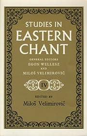 Studies in Eastern chant, v. 4 de Miloŝ…