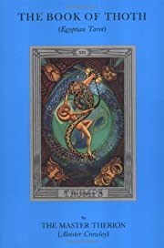 The Book of Thoth: A Short Essay on the…