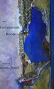 The Enchanted Room de Maurya Simon