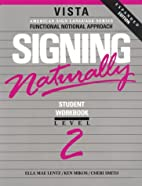 Signing Naturally, Level 2 (Book & VHS Tape)…