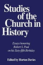 Studies of the Church in History: Essays…