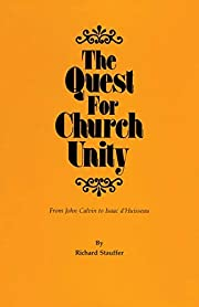The quest for church unity : from John…