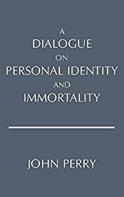 A Dialogue on Personal Identity and…