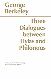 Three Dialogues Between Hylas and Philonous…