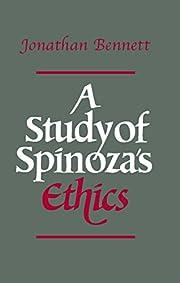 A Study of Spinoza's Ethics von…