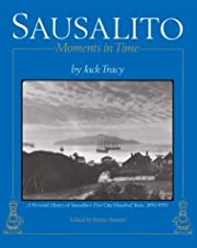 Sausalito: Moments in Time: A Pictorial…