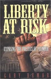 Liberty at Risk af Gary DeMar