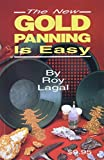 The new gold panning is easy / by Roy Lagal