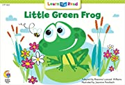 Little Green Frog (Fun and Fantasy Learn to…