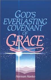 God's Everlasting Covenant of Grace de…