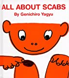 All About Scabs (My Body Science Series) (My…