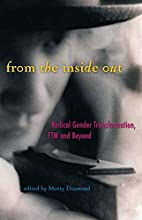 From the Inside Out: Radical Gender…