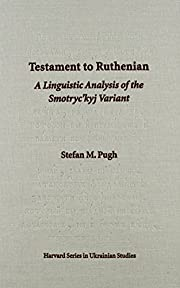 Testament to Ruthenian : a linguistic…
