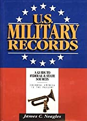 U.S. Military Records: A Guide to Federal &…