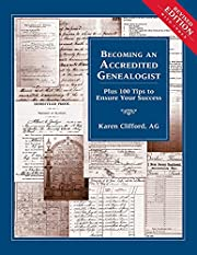 Becoming an Accredited Genealogist: Plus 100…