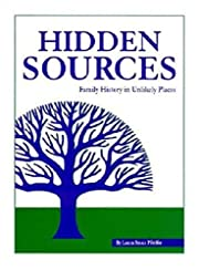 Hidden Sources: Family History in Unlikely…