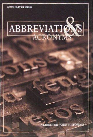Image for Abbreviations & Acronyms: A Guide for Family Historians