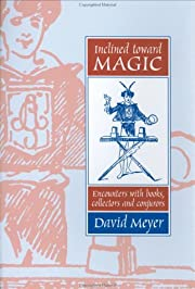 Inclined Toward Magic: Encounters With…