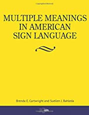 Multiple Meanings in American Sign Language…