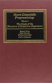 Neurolinguistic Programming: The Study of…