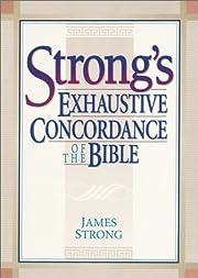 The Exhaustive Concordance of the Bible de…
