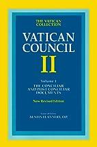 Vatican Council II, Vol. 1: The Conciliar…