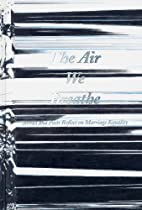 The Air We Breathe: Artists and Poets…