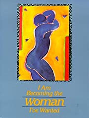 I Am Becoming the Woman I've Wanted por…