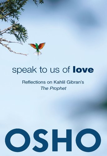PDF] Speak to Us of Love: Reflections on Kahlil Gibran's The Prophet