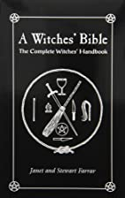 A Witches' Bible: The Complete…