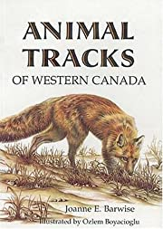 Animal Tracks of Western Canada – tekijä:…