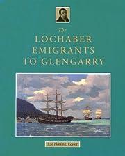 The Lochaber Emigrants to Glengarry av R. B.…
