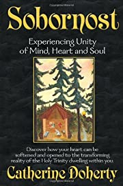 Sobornost: Eastern Unity of Mind and Heart…