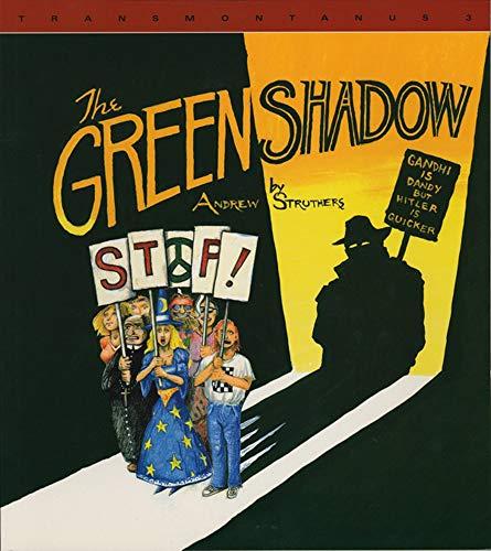 The Green Shadow (Transmontanus series) (Transmontanus, 3), Struthers, Andrew