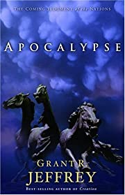Apocalypse: The Coming Judgment of the…