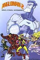 Angloman 2: Money, Ethnics, Superheroes by…
