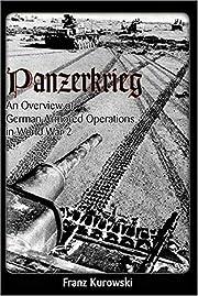 Panzerkrieg: An Overview of German Armored…