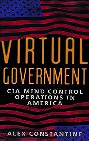 Virtual Government: CIA Mind Control…