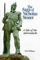 The saga of Nicholas Stoner, or, A tale of…