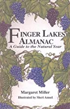 Finger Lakes Almanac: A Guide To The Natural…