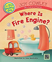 Where Is Fire Engine? (Joy Cowley Club) by…