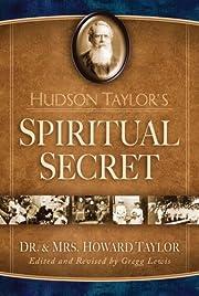 Hudson Taylor's Spiritual Secret de Howard…