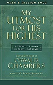 My Utmost for His Highest: Updated Edition…