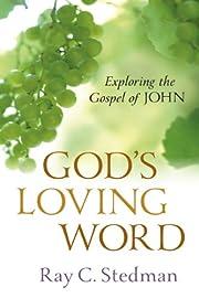 God's loving word / exploring the gospel of…