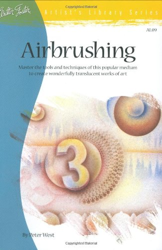 Airbrushing (Artist's Library series #09), West, Peter