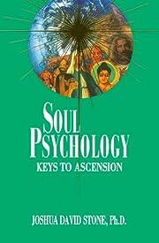 Soul Psychology: Keys to Ascension…