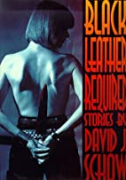 Black Leather Required by David J. Schow
