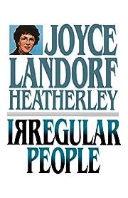 Irregular People de Joyce Landorf Heatherley