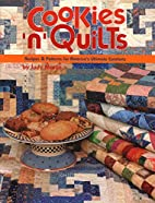 Cookies 'n' Quilts: Recipes &…