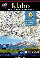 Idaho Road & Recreation Atlas by Benchmark…